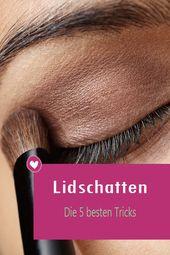 Mit Lidschatten die Augen schminken: Die 5+ besten Tricks