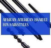 Afroamerikaner geflochtene Brötchen Frisuren | 16.09.2019 - #afrikanisch #amerikanisch #geflochten #frisuren - #neu -