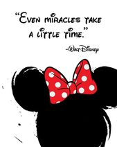 "Objects just like Disney Quote Poster, Digital Obtain, Kids's Decor, Printable Wall Artwork, Minnie Mouse, Prints, ""Even miracles take a while."" on Etsy"