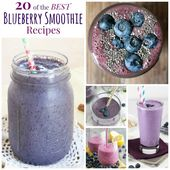 20 of The Best Blueberry Smoothie Recipes