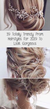 39 Totally Trendy Prom Frisuren für 2019 um wunderschön auszusehen