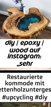 """Diy / epoxy / wood auf instagram: """"sehr natürlicher look für diesen und einfach … – möbel 3"""