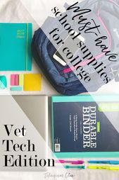 Muss Schulmaterial für das College haben – Veterinary Technology Edition   – School