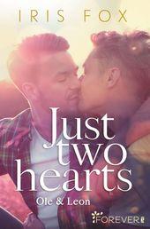 Pin Von Iris Fox Auf Just Two Hearts Ole Leon Just Love 2 Zwei Herzen Schreibstil Liebesgeschichte