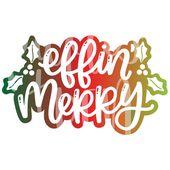 Photo of frohe weihnachten svg – effin frohe weihnachten – lustige weihnachten – schimpfweihnachten – lustige weihnachten svg – hand lette