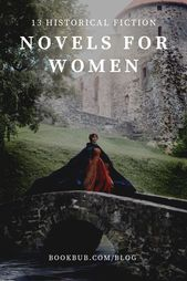 13 romans de fiction historiques à lire par les femmes. #books #historicalfiction # …   – New on the BookBub Blog