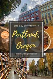 One Day Downtown In Portland Oregon When In The City Of Roses