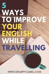 How you can Study English Whereas Travelling