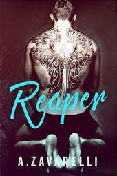 Sortie de livre, Titre: REAPER Auteur: A. Zavarelli Date de parution: le 24 mai 201 …   – New Adult Reading