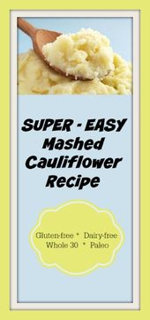 Easy Mashed Cauliflower Recipe – gluten- und milchfrei, Whole30, Paleo, AIP opti …   – Food & Drink