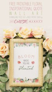 Free Printable Floral Inspirational Quote Wall Art – The Cottage Market