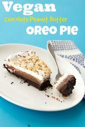 Vegane Schokolade Erdnussbutter Oreo Pie #vegan #dessert #oreo #lovingitvegan #pie – sugar high