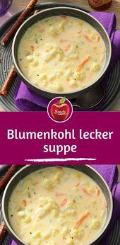 Blumenkohl köstliche Suppe   – EiscremevRezepte