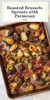 Roasted Brussels Sprouts with Parmesan   Kitchn   – Vegetables