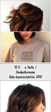 10 Sweet Bright / Dark Brown Bob Haircuts 2019