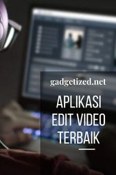 Aplikasi Free Untuk Edit Video Di Laptop