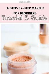 Ein schrittweises Make-up-Tutorial für Anfänger, # Anfänger #Schritt #T … # Anfänger …..   – Make-up