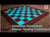 Epoxy Resin Chessboard // Leuchtendes Schachbrett DIY