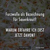 Furzwolle als Name für Sauerkraut?   – Humor nach meinem Geschmack