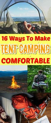 Comment faire du camping sous la tente confortable – 16 astuces!   – Camping