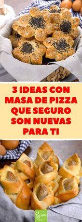 3 ideas con masa de pizza que seguramente serán nuevas para ti #masadepizza #masarellen …   – Recetas