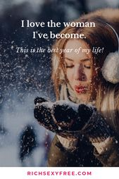 I Love The Lady I've Change into – This Is The Greatest 12 months Of My Life | Self Love Quotes For Ladies