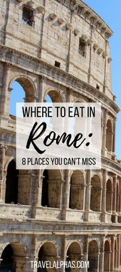 The place to Eat in Rome, Italy: eight Locations You Cannot Miss