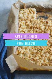 Apfelkuchen mit Streuseln   – Backen und Desserts für Kinder