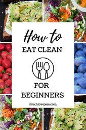 Alles über sauberes Essen (wie man für Anfänger sauber isst)   – Healthy Food