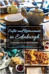 Die besten Cafés und Restaurants in Edinburgh – So lecker isst du in der schottischen Hauptstadt
