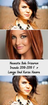 Latest Bob Hairstyles Trends 2018-2019 For Long And Short Hair