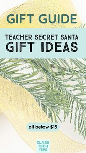 Reward Information: Instructor Secret Santa Reward Concepts (all under $15) – Class Tech Suggestions