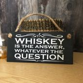 Whiskey bar decor, Whiskey is the answer, hanging slate sign, rustic bar decor