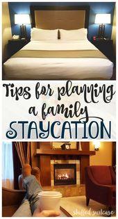 Tipps zur Planung eines Familienurlaubs   – Groshek Staycation