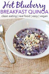 Heiße Blaubeere-Honig-Frühstücks-Quinoa   – Delicious Real Food