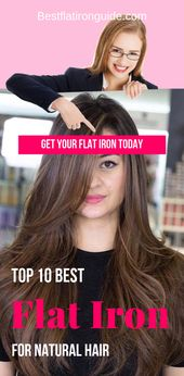 Best Flat Iron for Natural Hair - Check out best hair straightener irons in 2019