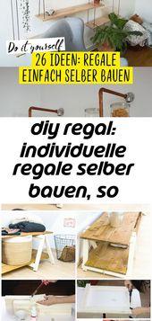 Diy regal: individuelle regale selber bauen, so geht's! 9