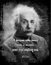 Eine Person, die nie einen Fehler gemacht hat, hat nie etwas Neues ausprobiert. – Albert Einstein – Kunstdruck Zitat Wohnkultur – Einstein