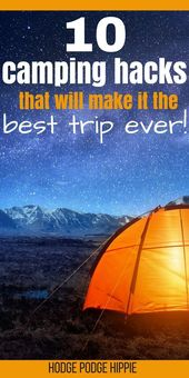 10 Camping Hacks that are a MUST!  – Family Camping Tips