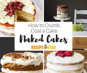 Naked Cakes: How to Crumb Coat a Cake