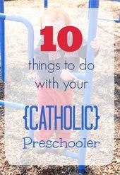 10 Muss in Ihrer katholischen Vorschule   – Catholic