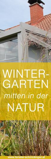 Mit einem Wintergarten sind Sie der Natur einen Schritt näher   – Gartenhäuschen