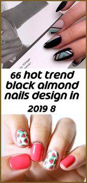 66 schwarze Mandelnägel im Trenddesign von 2019 8- #brightSummerNails #Almond …   – Summer Nails