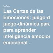 Las Cartas de las Emociones: juego-dinámica para aprender inteligencia emociona…