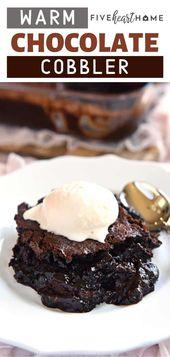 Warm Chocolate Cobbler ist das perfekte Party-Herbstrezept! In diesem Herbst Menüidee fea …