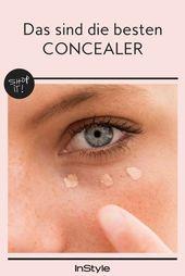 Sieh niemals müde aus! Dies sind die 6 besten Concealer   – Tipps