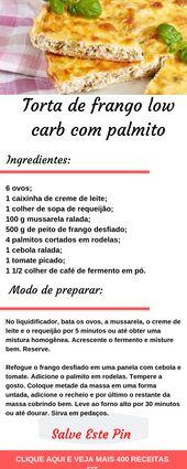 Receita de torta de frango com baixo teor de carboidratos e palmito   – Receitas Fit Saborosas