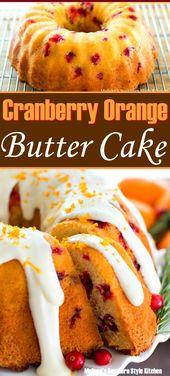 Cranberry Orange Butter Cake – Diese klassische Kombination aus Orange und …