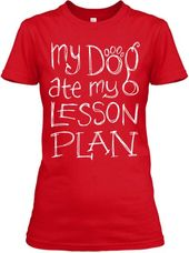My Canine Lesson Plan T-Shirt TM