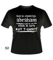 Abraham 50 jaar. Slogan T-Shirts – Eindelijk Abraham
